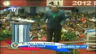 ¡La Forma de Invocar a Dios!│ Pstr Gral. Dr. Edgar López Bertrand (Toby) │TBBC│