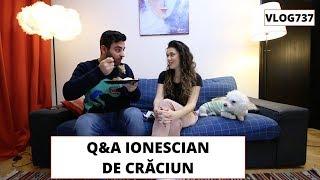Q&A IONESCIAN de Crăciun