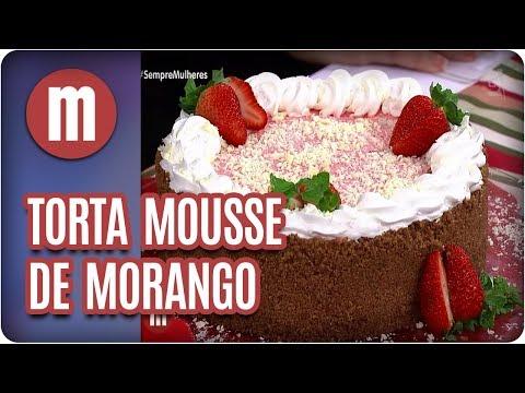 Torta mousse de morango - Mulheres (06/02/18)