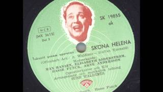 Max Hansen Elisabeth Söderström Hasse Funk Arne Andersson - Sköna Helena Del 3