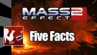 Five Facts - Mass Effect 2 | Rooster Teeth