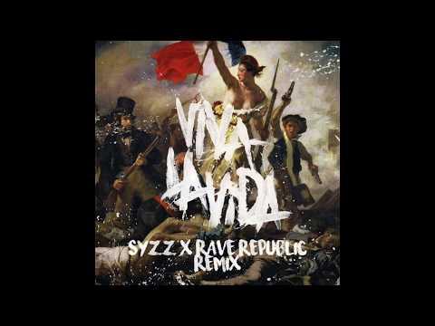 Coldplay - Viva La Vida (Syzz & Rave Republic Remix)  - DL Link In Description