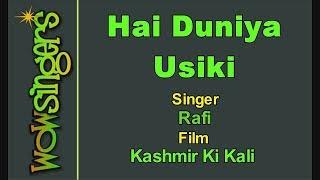 Hai Duniya Usiki - Hindi Karaoke - Wow Singers