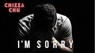 SORRY BY CHIZZA CHUI (OFFICIAL AUDIO)