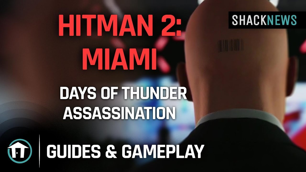Hitman 2: Miami - The Finish Line - Days of Thunder Assassination