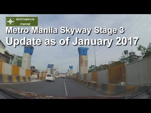 Metro Manila Skyway update as of January 2017