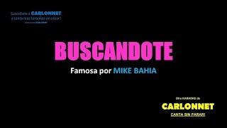 Buscandote Karaoke - (Mike Bahia)