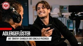 Timothy Chandler und Goncalo Paciencia | Adlergeflüster | Eintracht Frankfurt