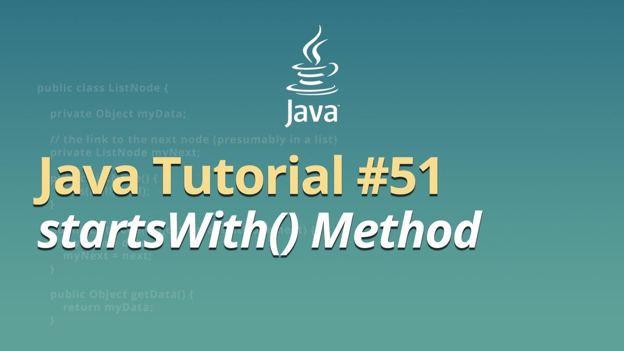 Java Tutorial - #51 - startsWith() Method