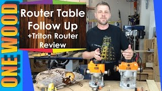 Router Table Follow Up And Triton Router Review For Woodworking