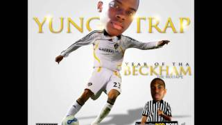 YUNG TRAP-SHE THICK FT WILLIE BEEMA