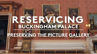 The reservicing of the Picture Gallery at Buckingham Palace
