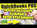 QuickBooks POS Charge To Account - House Accounts Tutorial - Make House Account Charge & Send