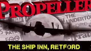 Propeller at The Ship Inn, Retford