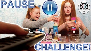 Pause Slime Challenge || Pause Challenge *Slime Switch Up | Sis V's Sis | RUBY AND RAYLEE