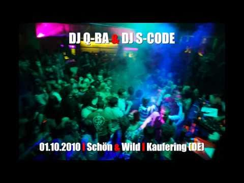 DJ Q-BA & DJ S-CODE live at Schön & Wild, Kaufering (DE)