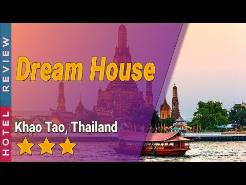 Dream House Hotel Review | Hotels In Khao Tao | Thailand Hotels
