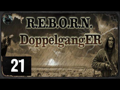 Сталкер  - R.E.B.O.R.N. Doppelganger 7.62 - #21 - Лиманск