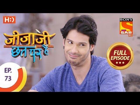 Jijaji Chhat Per Hai - Ep 73 - Full Episode - 19th April, 2018