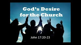 July 29, 2018 God's Desire to the Church