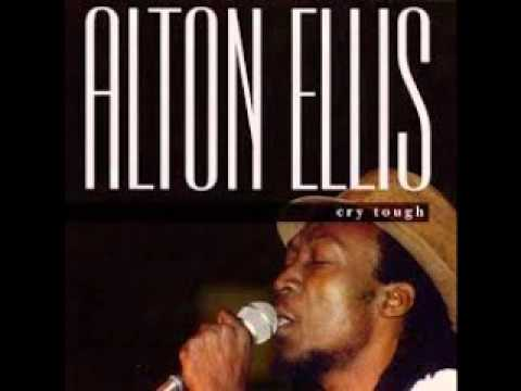 Alton Ellis - Cry tough (full album)