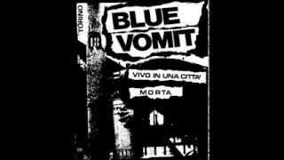 Blue Vomit - Vaffanculo [Remastered 2012]