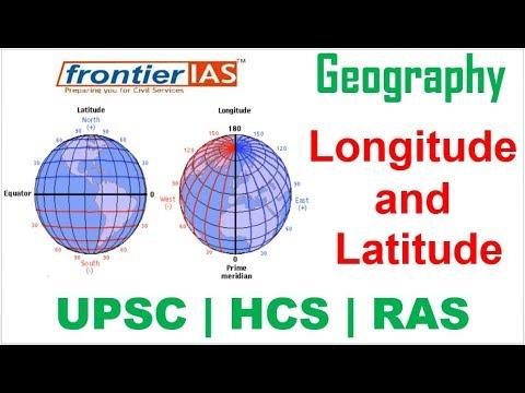 Geography | भूगोल : Longitude And Latitude Detailed Explanation In Hindi | UPSC | PCS |