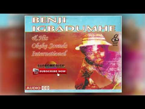 ESTAKO MUSIC: BENJI IGBADUMHE & HIS OKEKE SOUND INTERNATIONAL