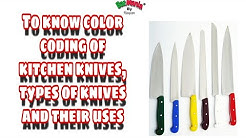 Color coding of Kitchen knives, Types of Knife and their uses in Kitchen