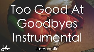 Too Good At Goodbyes - Sam Smith (Acoustic Instrumental)