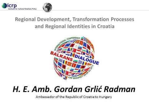 Lecture by H.E. Gordan Grlić Radman - Regional Development, Transformation Processes in Croatia