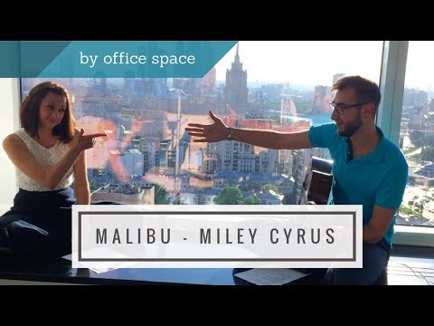 Malibu - Miley Cyrus | Office Space Cover