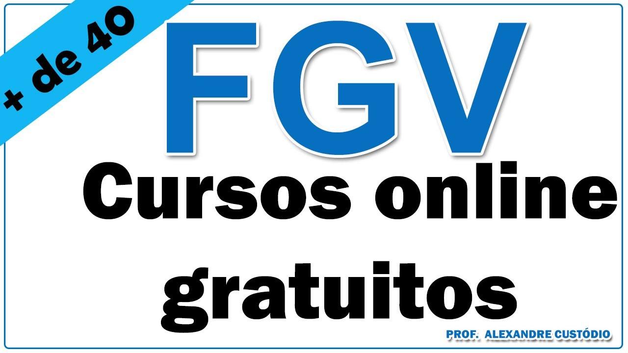 Cursos Gratuitos Online E Com Certificado Da Fgv Online Youtube