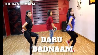 DARU Badnaam | Girls dance students | THE DANCE MAFIA | CHOREOGRAPHY