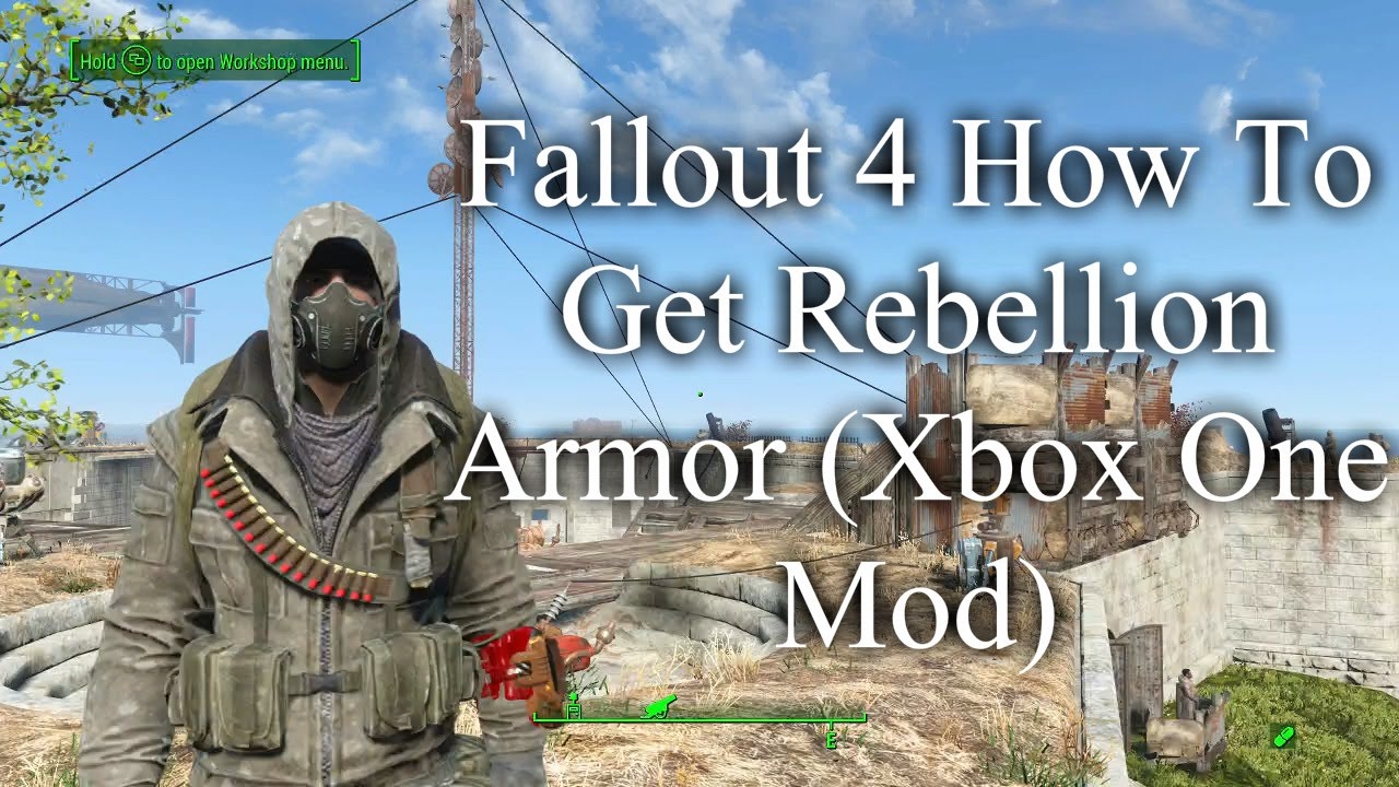 Fallout 4 How To Get Rebellion Armor (Xbox One Mod) - YouTube