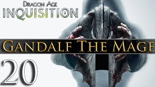Dragon Age: Inquisition [PC] Gameplay - Gandalf The Mage #20 ~ The Elder One!
