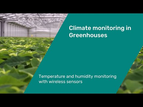 Wireless Temperature and Humidity sensors for climate monitoring in Greenhouses