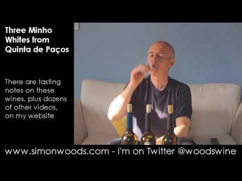 Wine Tasting with Simon Woods: A trio of Minho Whites