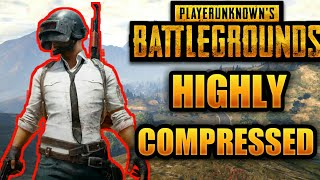 Download PUBG MOBILE 0.8.6 | Highly Compressed | Updated Sanhok Map | 2018