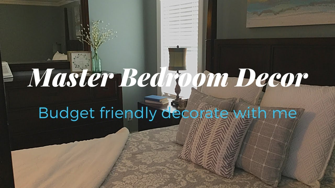 MASTER BEDROOM DECORATE WITH ME//BUDGET FRIENDLY MASTER BEDROOM DECOR