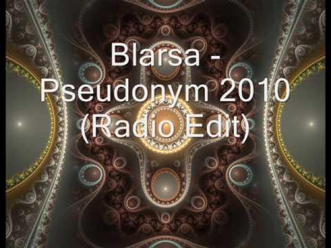 Blarsa - Pseudonym 2010 (Radio Edit)