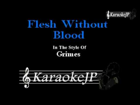 Flesh Without Blood (Karaoke) - Grimes