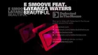 e smoove feat. Latanza Waters - Beautiful (Original Vibe Mix) [Full length] 2011