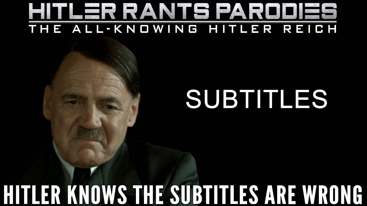 Hitler knows the subtitles are wrong
