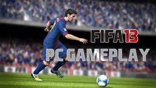 FIFA 13 - PC GAMEPLAY