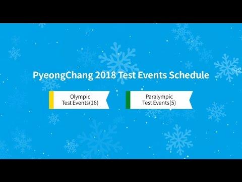 PyeongChang 2018 Test Events Schedule