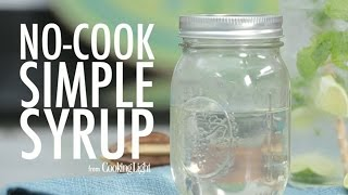 How To Make No-cook Simple Syrup | Myrecipes