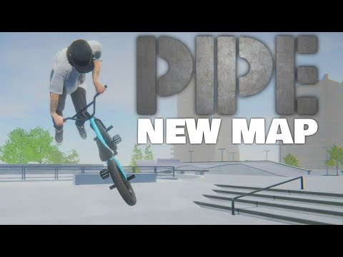 AWESOME NEW MAP | BMX: Streets PIPE