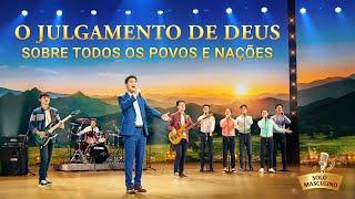 """Música gospel 2020 """"O julgamento de Deus sobre todos os povos e nações"""""""