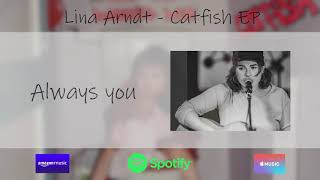Lina Arndt - Catfish EP (OUT NOW)